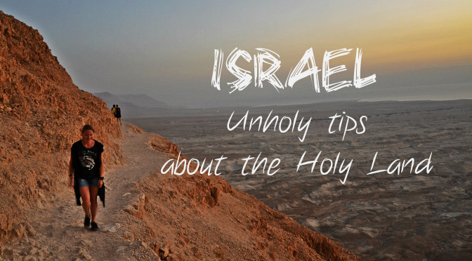 Things You Have To Consider Before Going To Israel